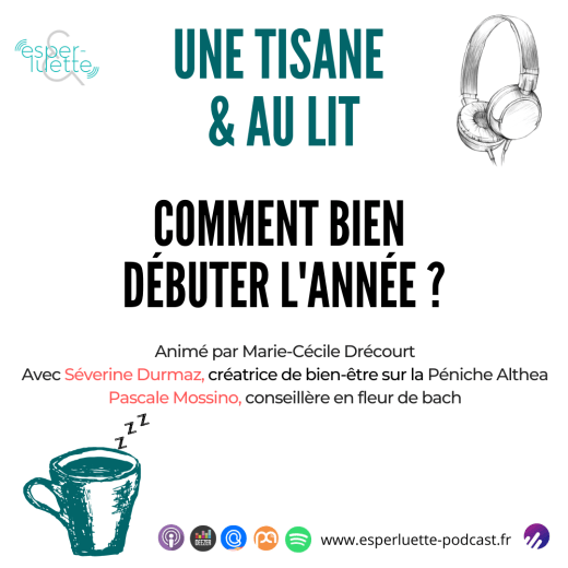 Une tisane & au lit #01 - Esperluette podcast