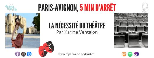 La nécessité du théâtre par Karine Ventalon