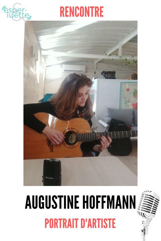 augustine hoffmann chanteuse compositrice musicienne pleine d'émotions