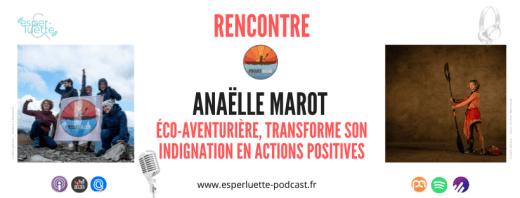 Anaëlle Marot, éco-aventurière transforme son indignation en actions positives - Projet Azur sur Esperluette