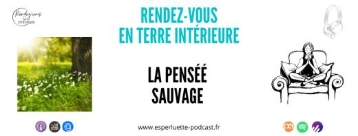 Rendez-vous en terre intérieure sur Esperluette Podcast - La pensée sauvage