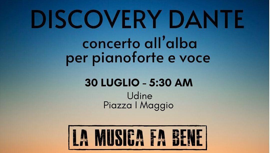 Discovery Dante, il concerto all'alba