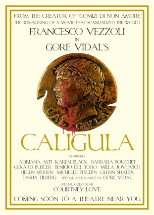 Poster per un Rifacimento di Caligola di Gore Vidal serigrafia su carta 2005 cm 140 x 100 Courtesy Castello di Rivoli Museo d'Arte Contemporanea, Rivoli - Torino