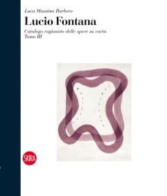 Tomo 3 in copertina: Lucio Fontana, Concetto spaziale, 1962-63, china e buchi su carta, 47x36 cm
