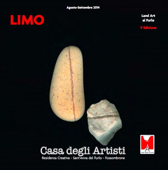 Limo. V Edizione Land Art del Furlo, Sant'Anna del Furlo, Fossombrone (PU) Courtesy Associazione Culturale no-profit La Casa degli Artisti (manifesto)