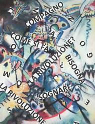 """Nanni Balestrini, Vasilij Kandinskij, Cresta blu, 1917, """"Compagno come si fa la rivoluzione? Bisogna sognare la rivoluzione"""" Lenin"""