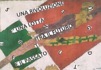 """Nanni Balestrini, Marc Chagall, Il viaggiatore, 1919-20, """"Una rivoluzione è una lotta tra il futuro e il passato"""" Fidel Castro"""
