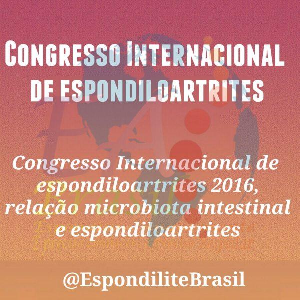 Congresso Internacional de espondiloartrites 2016, relação microbiota intestinal e espondiloartrites