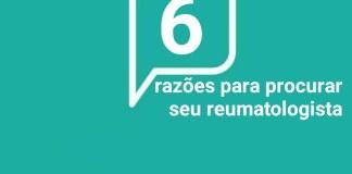 """alt=""""6 razões para procurar seu reumatologista"""""""