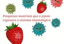 """alt=""""Pesquisas mostram que o jejum regenera o sistema imunológico"""""""