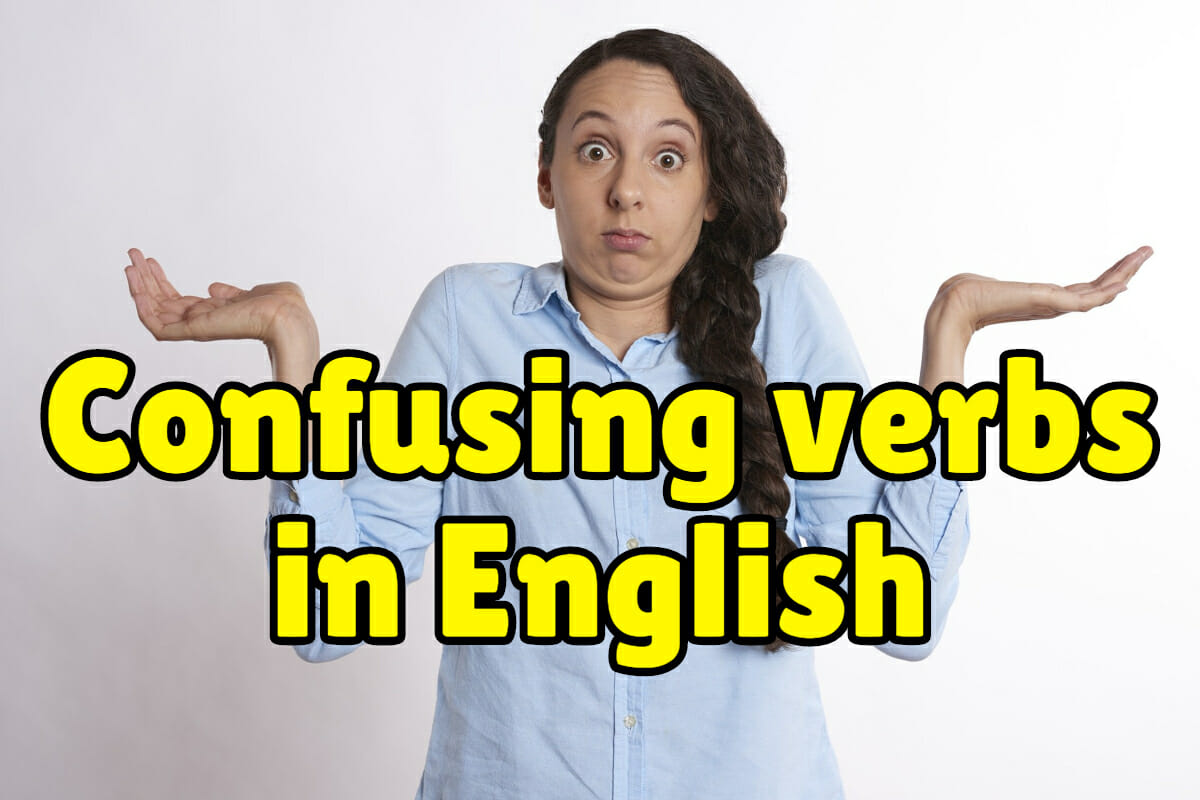 Confusing Verbs In English Espresso English