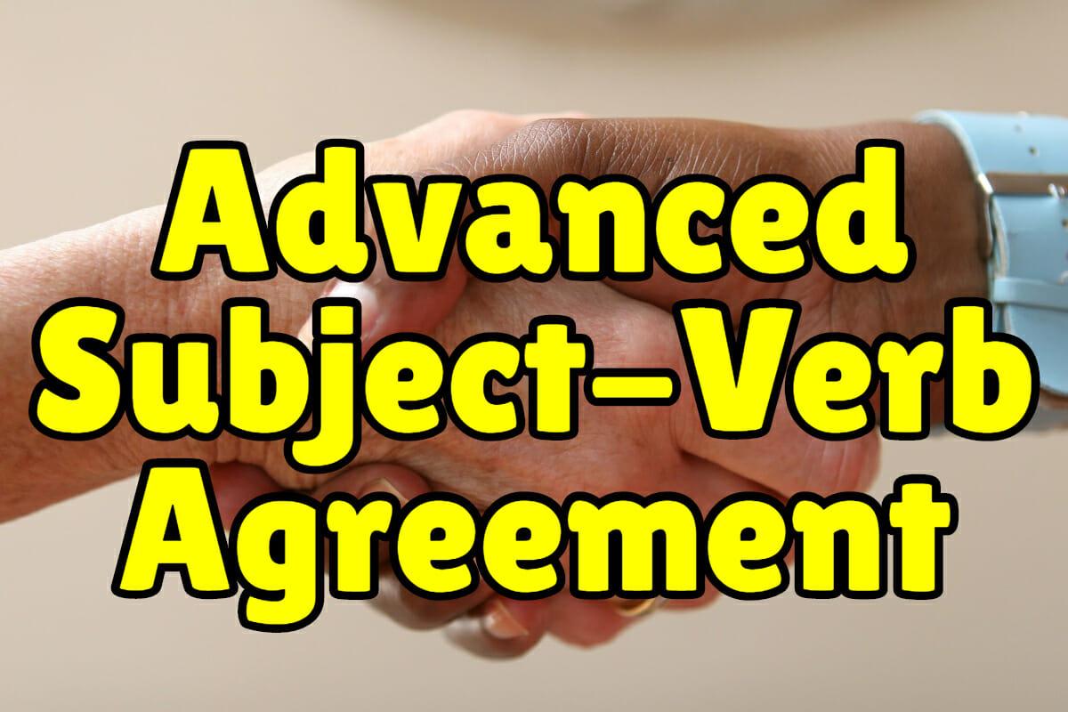Advanced Subject Verb Agreement Exercises Espresso English