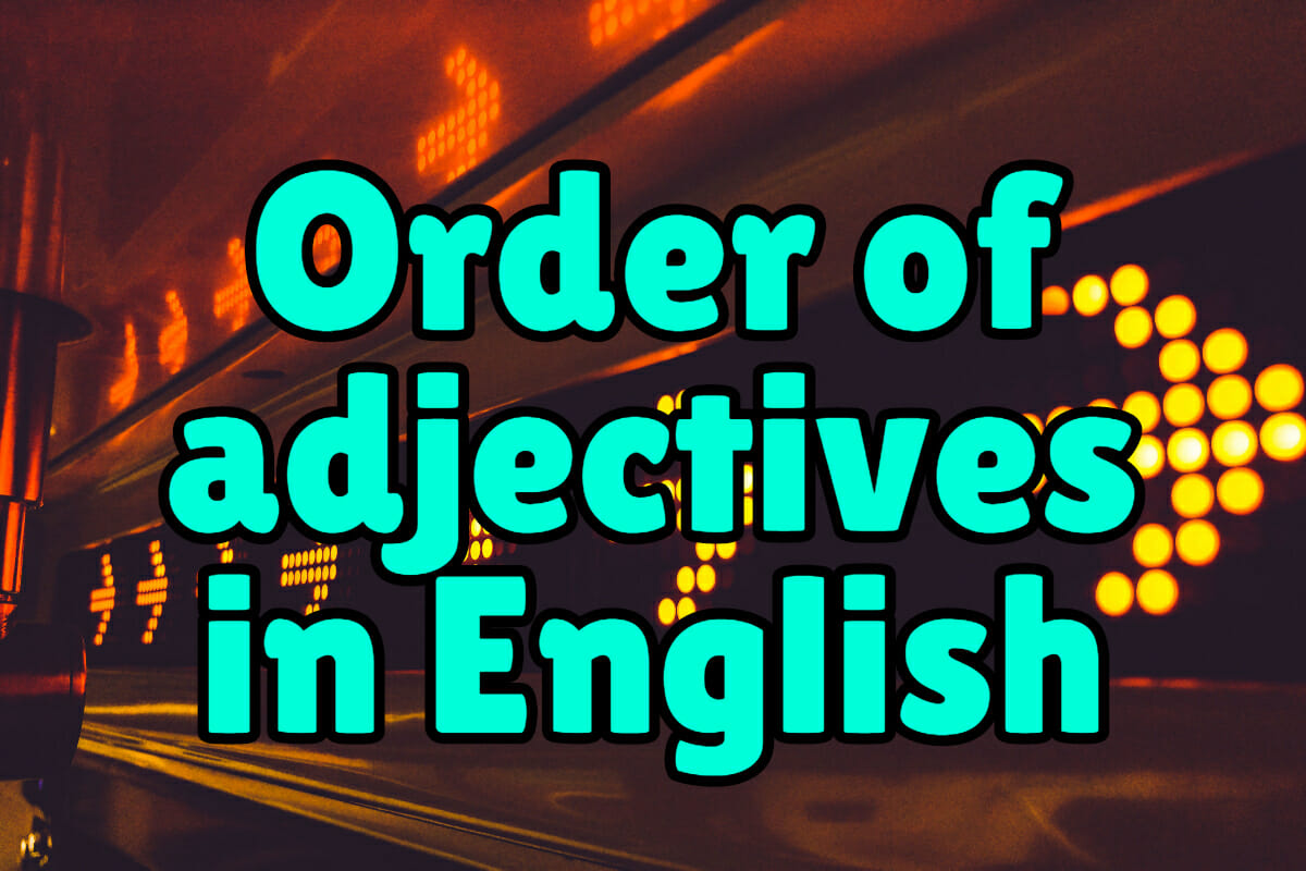 Order Of Adjectives In English Espresso English