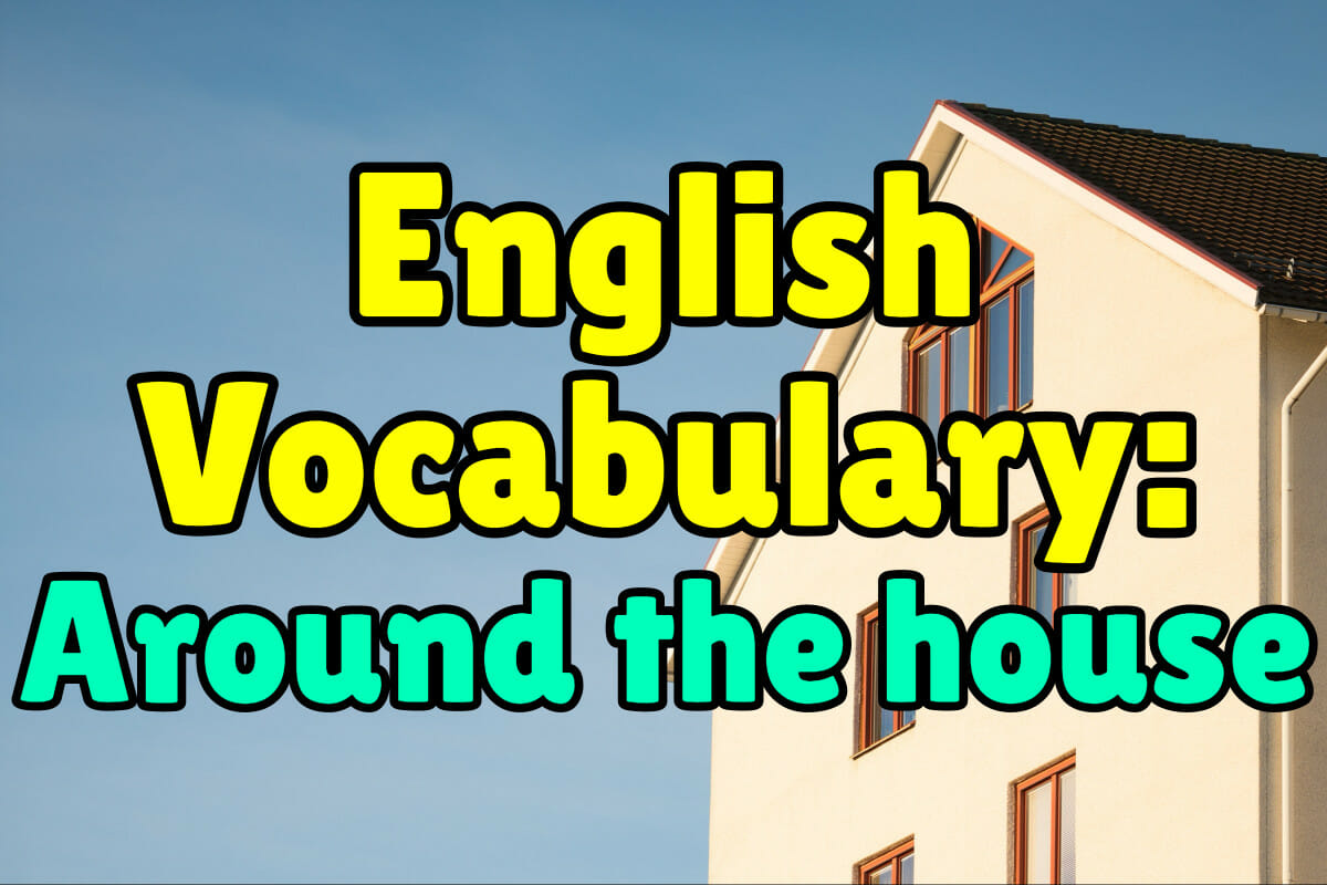English Vocabulary Words Around The House Espresso English