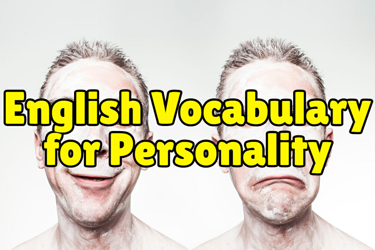 English Vocabulary Words For Personality Amp Character