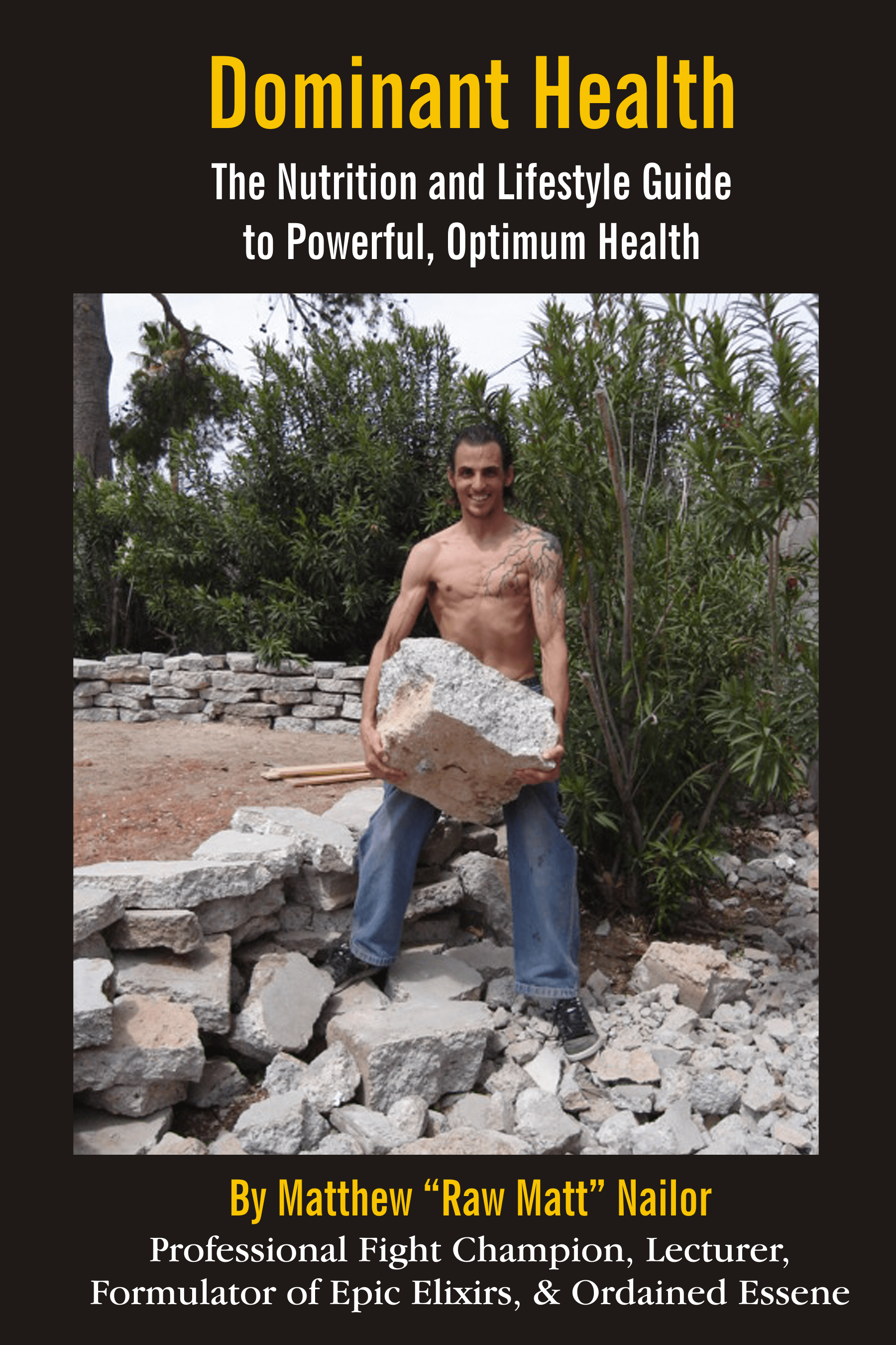 Dominant Health book by Raw Matt Matthew Nailor