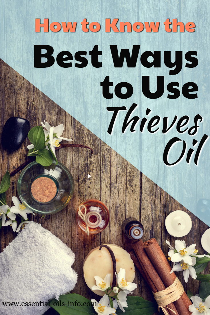 Find out how to know the best ways to use thieves essential oil. Learn the essential oil recipes and tips you need to use this oil most effectively.