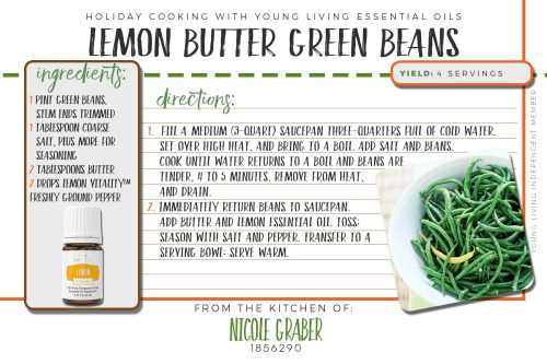 Don't forget the veggies when you're planning your holiday dinner! These lemon butter green beans deserve a place at your table! This recipe features lemon vitality essential oil.