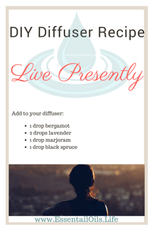 "Live presently for today, so you're not stuck obsessing over the past or future. When you live for today, you set yourself up for tomorrow. Like the old Chinese Proverb says ""If you want to know your past — look into your present conditions. If you want to know your future — look into your present actions."" This DIY essential oil blend can help!"
