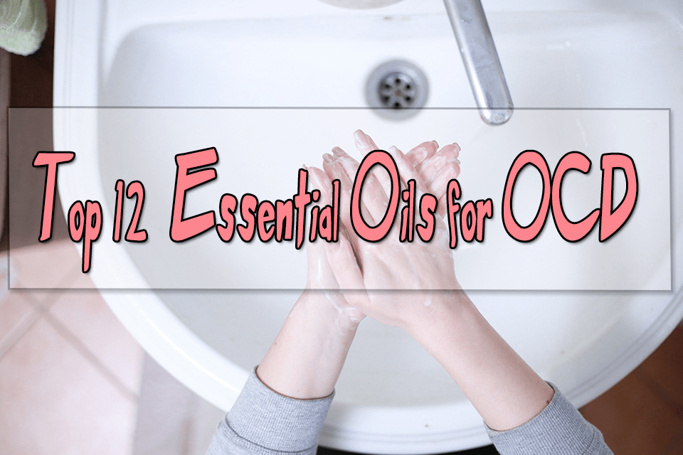 Essential Oils for ocd