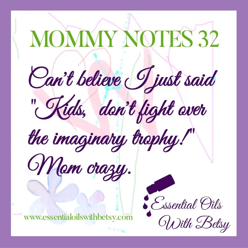 MOMMY NOTES 32