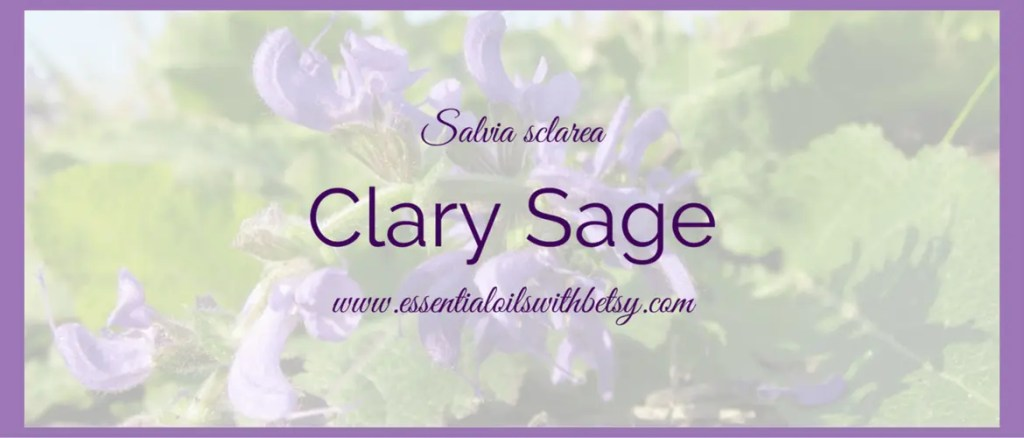 doTERRA Clary Sage Essential Oil Guide
