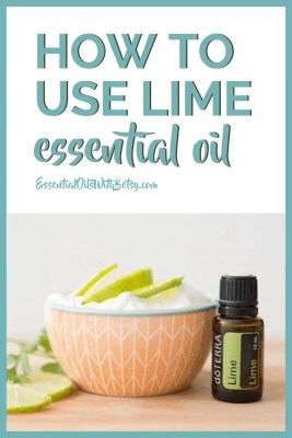 how to use doTERRA Lime essential oil