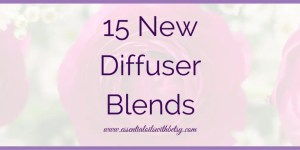 15 New Brand New Diffuser Blends