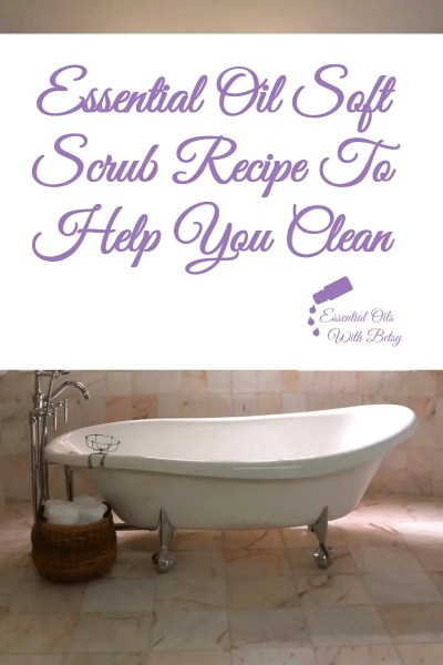 Essential Oil Soft Scrub Recipe To Help You Clean