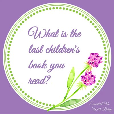 Journal Prompt 13: What is the last children's book you read?