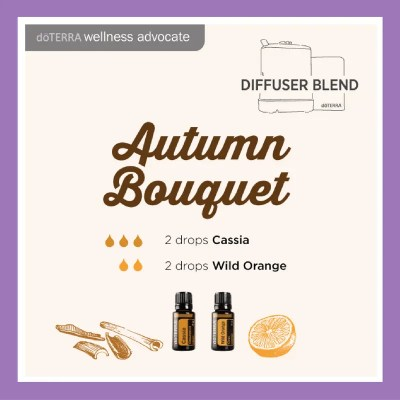 Autumn Bouquet - 2 drops Cassia 2 Drops Wild Orange | 27 doTERRA diffuser blends to try