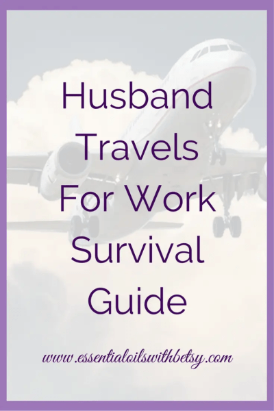 Husband travels for work and you aren't sure how to survive? Then this post is for you! How to survive at home with children when your husband is out of town for work. Ultimate survival guide with creative ideas to help every mother!