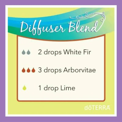 27 doTERRA diffuser blends |Essential Oil Diffuser Blend - 2 drops White Fir (replace with Siberian Fir) 3 drops Arborvitae 1 drop Lime