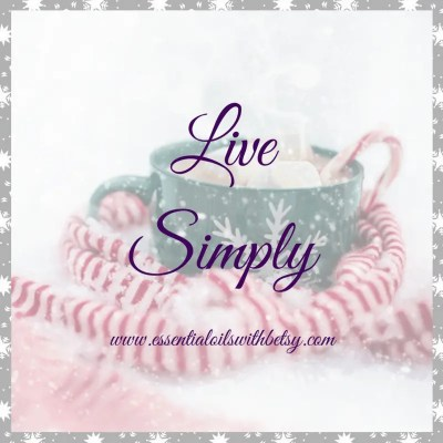 Live simply. A collection of encouraging quotes.