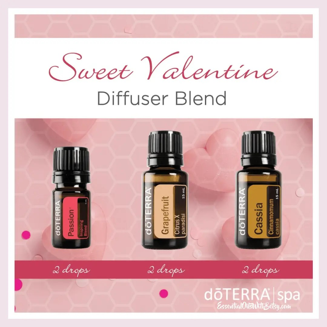 Sweet Valentine Diffuser Blend 6 drops doTERRA Passion essential oil blend 5 drops Grapefruit essential oil 2 drops Cassia essential oil Purchase this blend with a diffuser today. It's your ready to go Valentine's holiday gift!