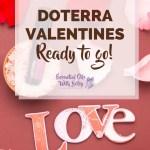 doTERRA Valentines - Ready to go