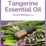 DOTERRA TANGERINE ESSENTIAL OIL USES