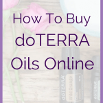 "Buy doTERRA How To Buy doTERRA Oils Online Are you wondering ""How do I buy doTERRA?"". I've created a simple step by step guide for you. Please contact me with any questions! As your doTERRA essential oil representative, I'm here to help! But first... What are essential oils? But first... ""What are essential oils?"" This whole blog is about the awesome-ness of doTERRA essential oils. So feel free to take a peek around. But I am putting some simple information in this post."