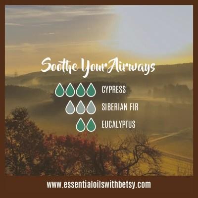 Fall Diffuser Blend Of Oils: Soothe Your Airways: Cypress, Siberian Fir, Eucalyptus