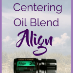 Here are some ways to use the new doTERRA blend Align. I have a feeling that I will enjoy doTERRA Align Centering blend. Are you looking forward to tryingdoTERRA Centering blend?