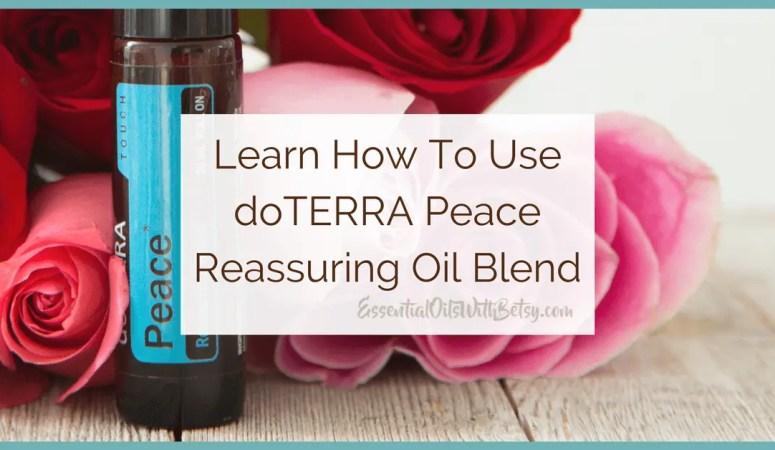 doTERRA Peace (Reassuring Oil Blend)