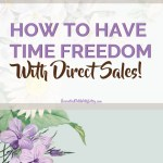 Have time freedom with direct sales, doTERRA, mlm, direct sales