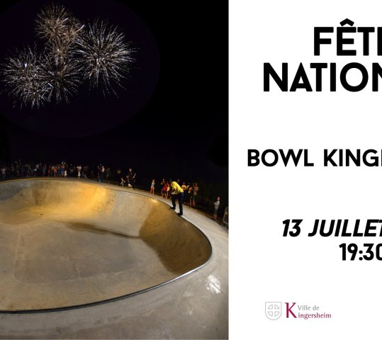 Fête nationale au Bowl / 2019