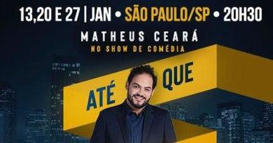 Matheus Ceará se apresenta no Comedy Sampa no dia 27 de janeiro
