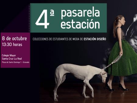 4ª EDICIÓN DE PASARELA ESTACIÓN