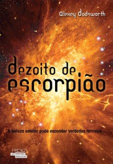 Dezoito-de-Escorpiao Dezoito de Escorpião - Alexey Dodsworth