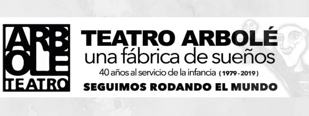 ANIVERSARIO 40 AÑOS Teatro Arbolé