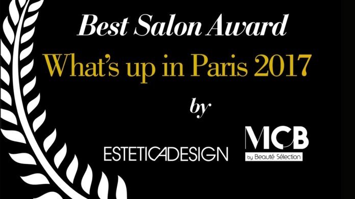 Don't Miss Out: What's Up in Paris – Best Salon Award 2017