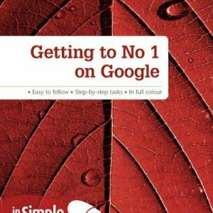 Esther Goh Tok Mui - Getting to no 1 on Google in Simple Steps