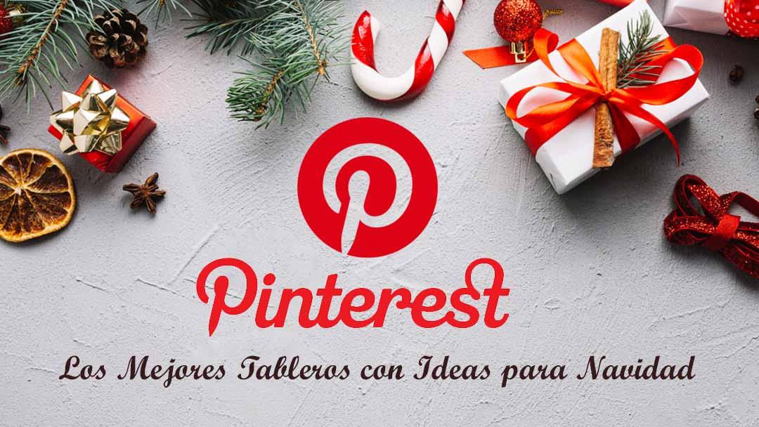 Pinterest: los mejores tableros con ideas para Navidad.